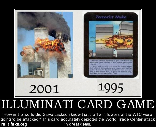 From the card game called  Illuminati   it was created in 1995 Illuminati Secrets 911